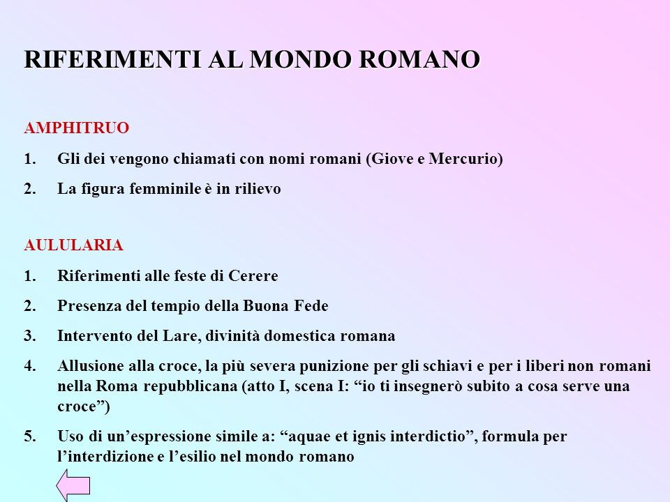 RIFERIMENTI AL MONDO ROMANO