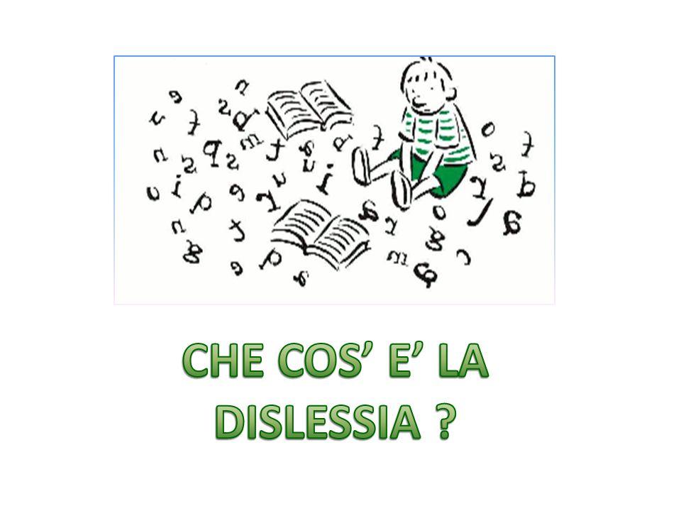 CHE COS' E' LA DISLESSIA