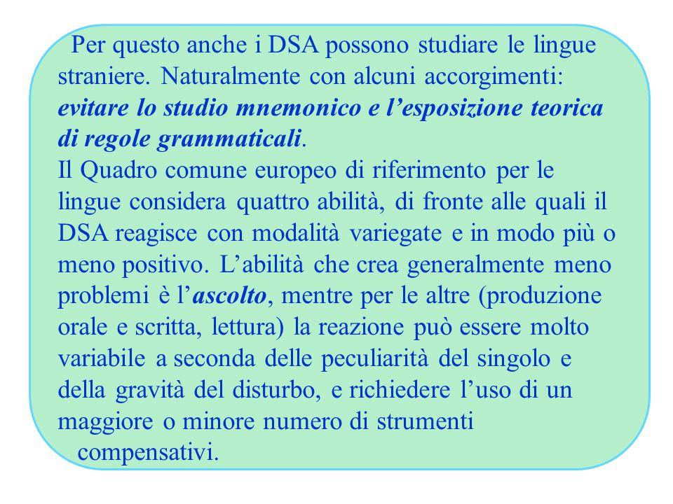 Per questo anche i DSA possono studiare le lingue straniere