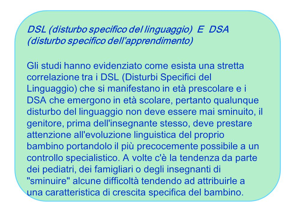DSL (disturbo specifico del linguaggio) E DSA (disturbo specifico dell'apprendimento)
