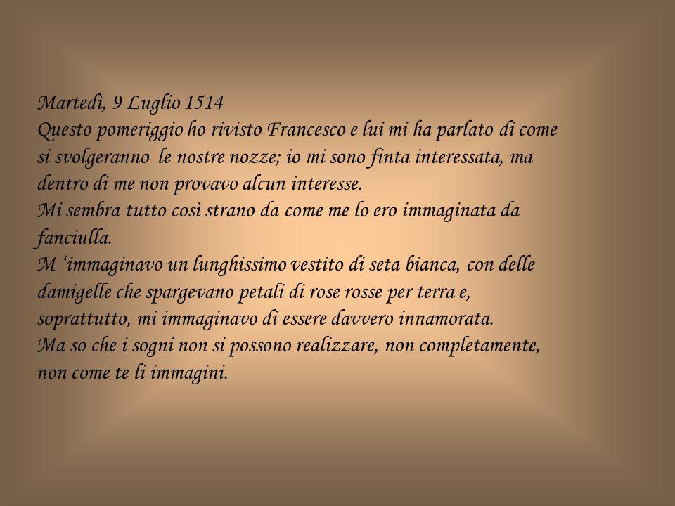 Martedì, 9 Luglio 1514