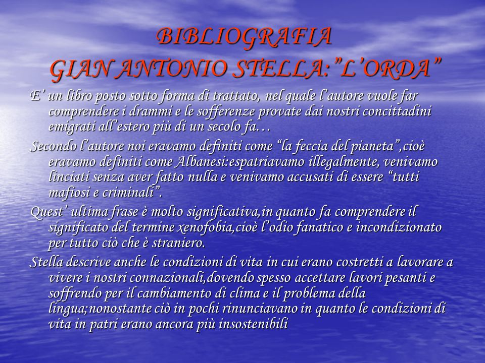 BIBLIOGRAFIA GIAN ANTONIO STELLA: L'ORDA
