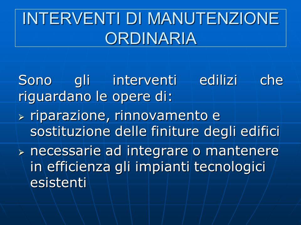 INTERVENTI DI MANUTENZIONE ORDINARIA