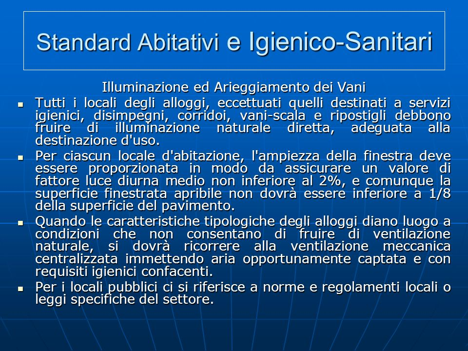 Standard Abitativi e Igienico-Sanitari