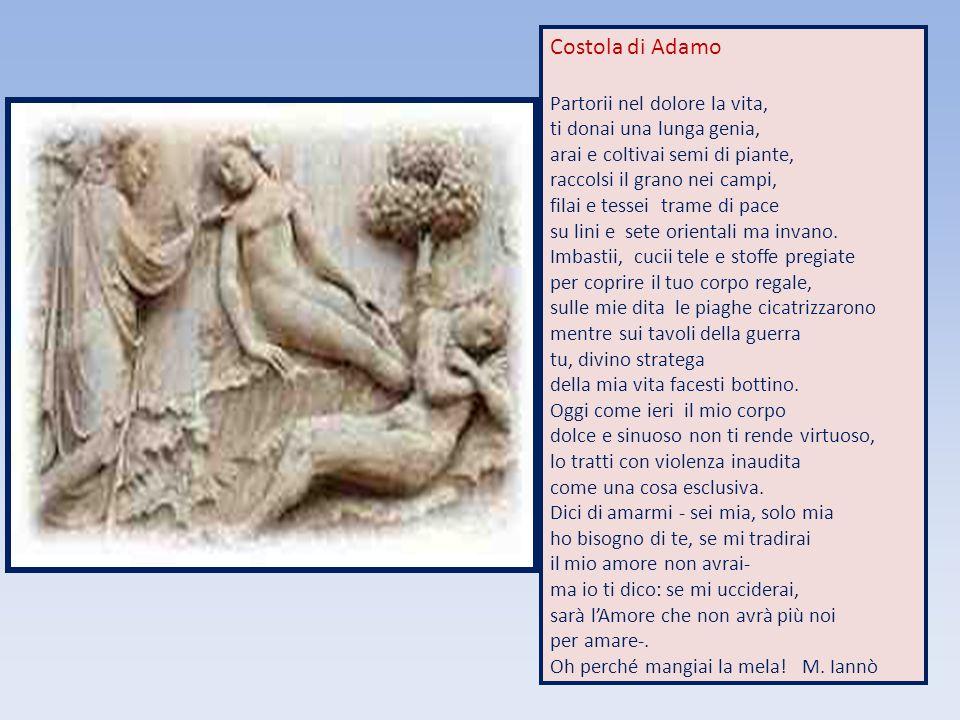 Costola di Adamo Partorii nel dolore la vita,