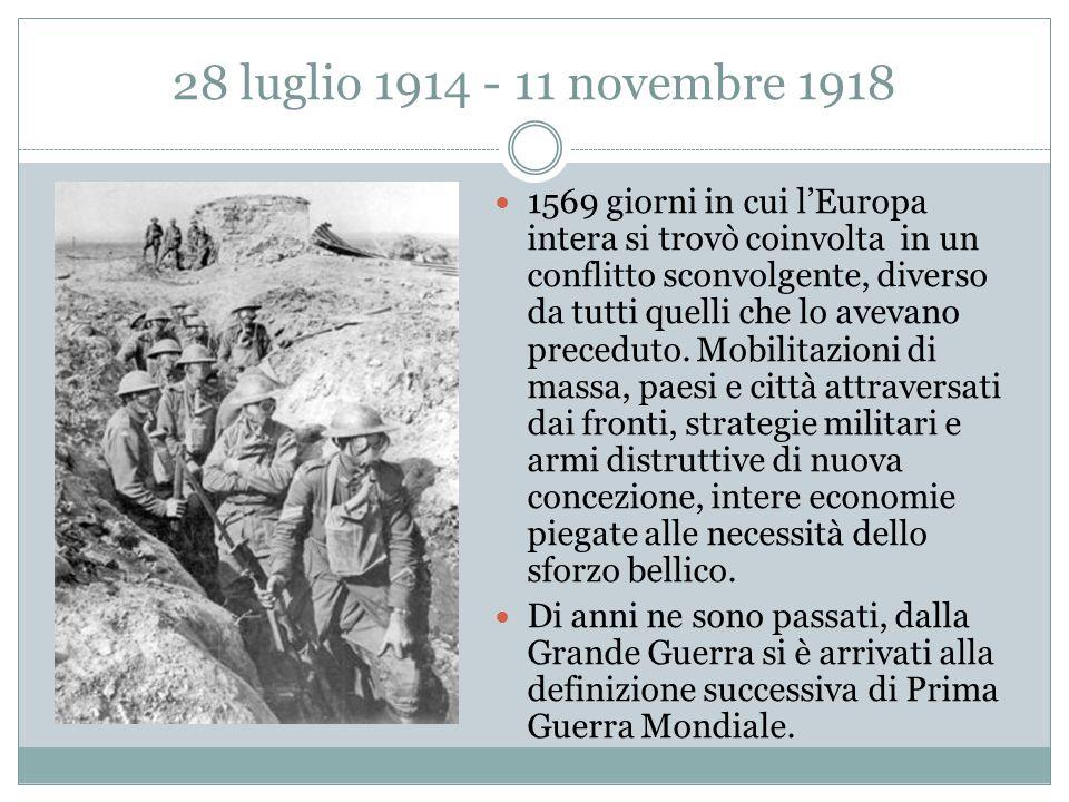 28 luglio 1914 - 11 novembre 1918
