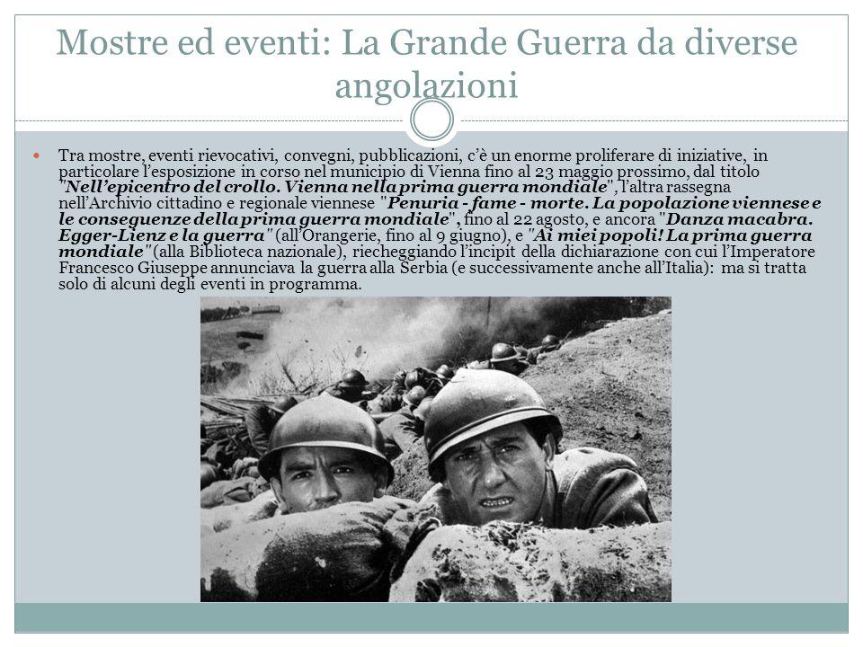 Mostre ed eventi: La Grande Guerra da diverse angolazioni