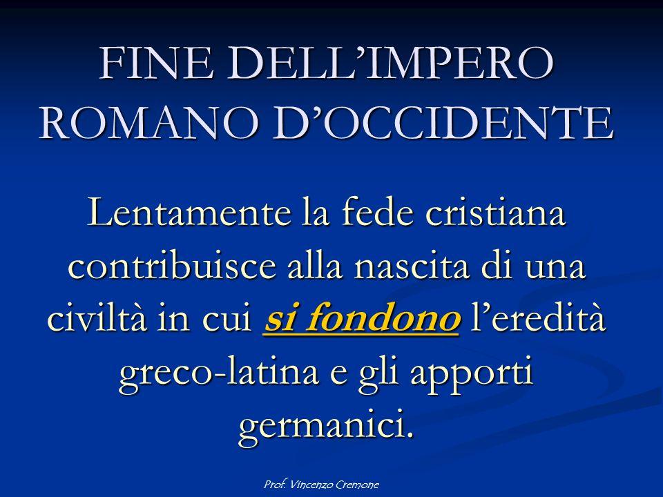 FINE DELL'IMPERO ROMANO D'OCCIDENTE
