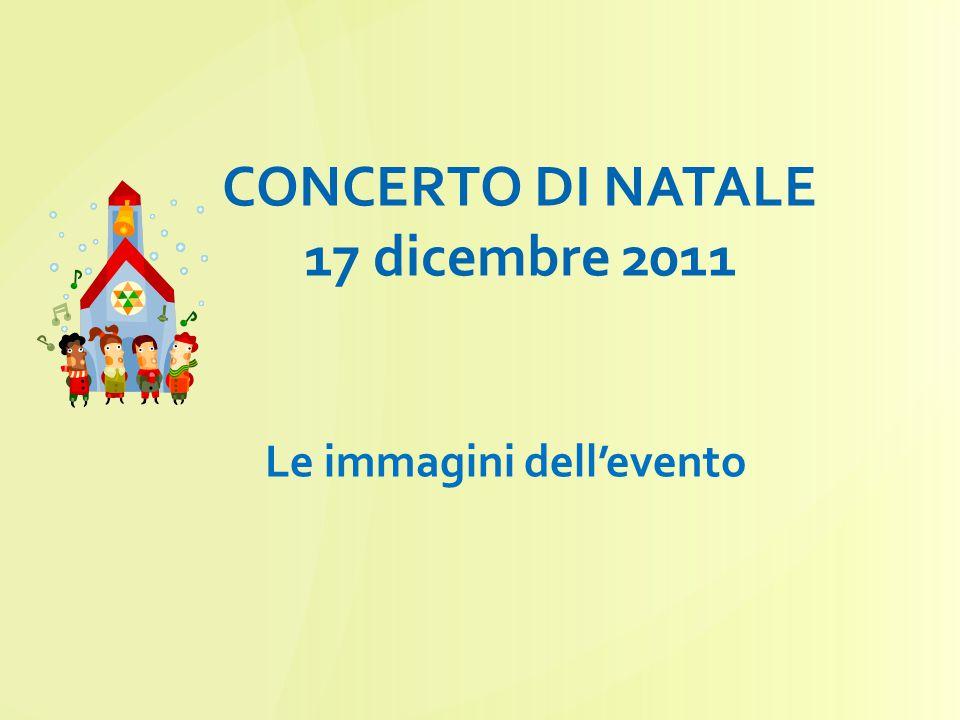 CONCERTO DI NATALE 17 dicembre 2011