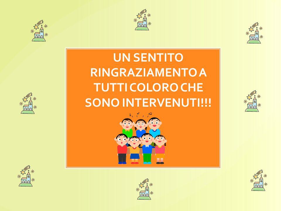 UN SENTITO RINGRAZIAMENTO A TUTTI COLORO CHE SONO INTERVENUTI!!!