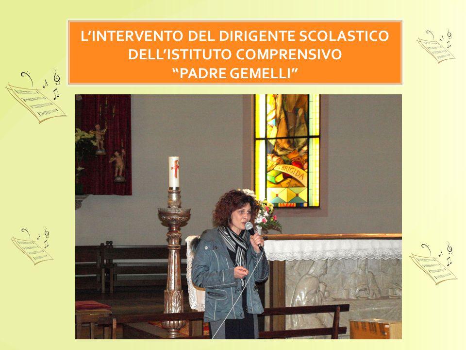 L'INTERVENTO DEL DIRIGENTE SCOLASTICO DELL'ISTITUTO COMPRENSIVO PADRE GEMELLI