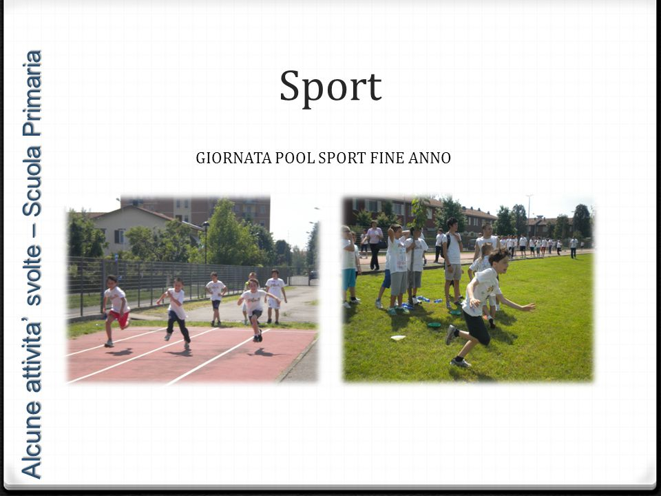 Sport Alcune attivita' svolte – Scuola Primaria