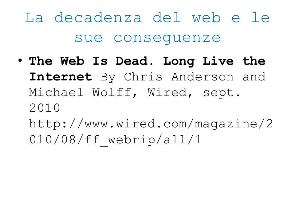 La decadenza del web e le sue conseguenze