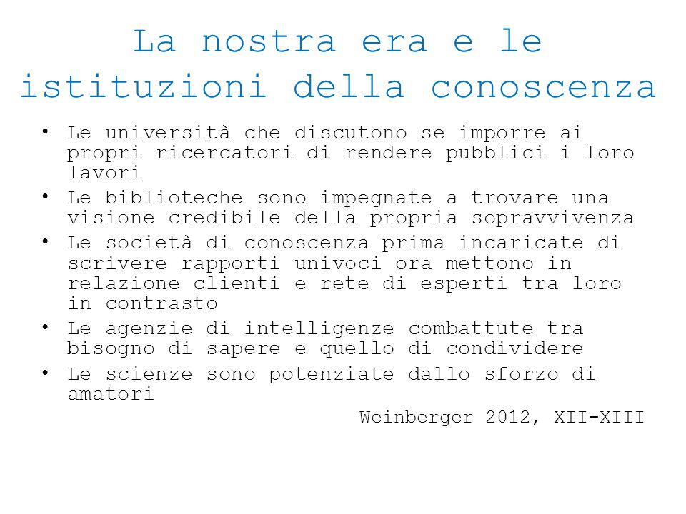 La nostra era e le istituzioni della conoscenza