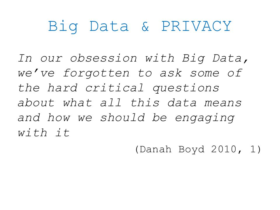 Big Data & PRIVACY