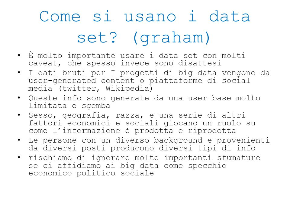 Come si usano i data set (graham)