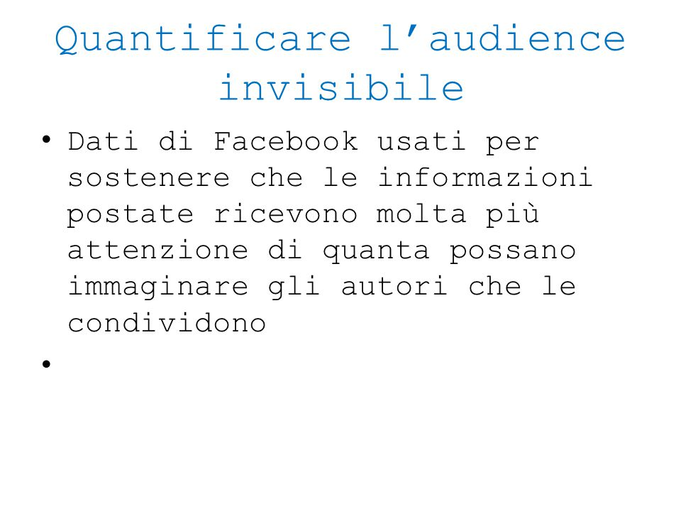 Quantificare l'audience invisibile