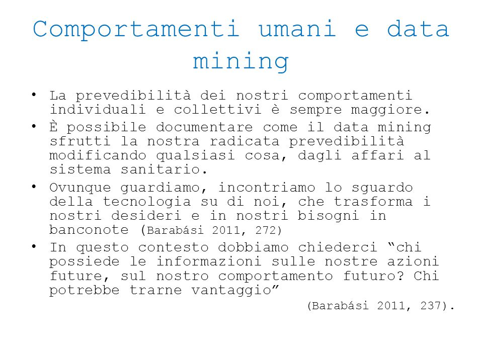 Comportamenti umani e data mining