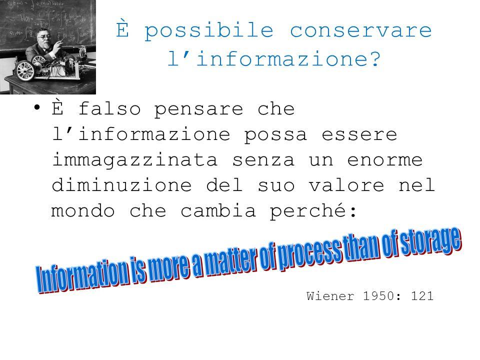 È possibile conservare l'informazione