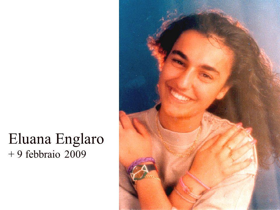 Eluana Englaro + 9 febbraio 2009