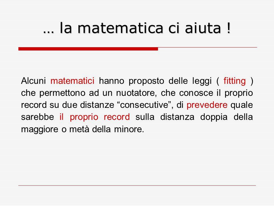 … la matematica ci aiuta !