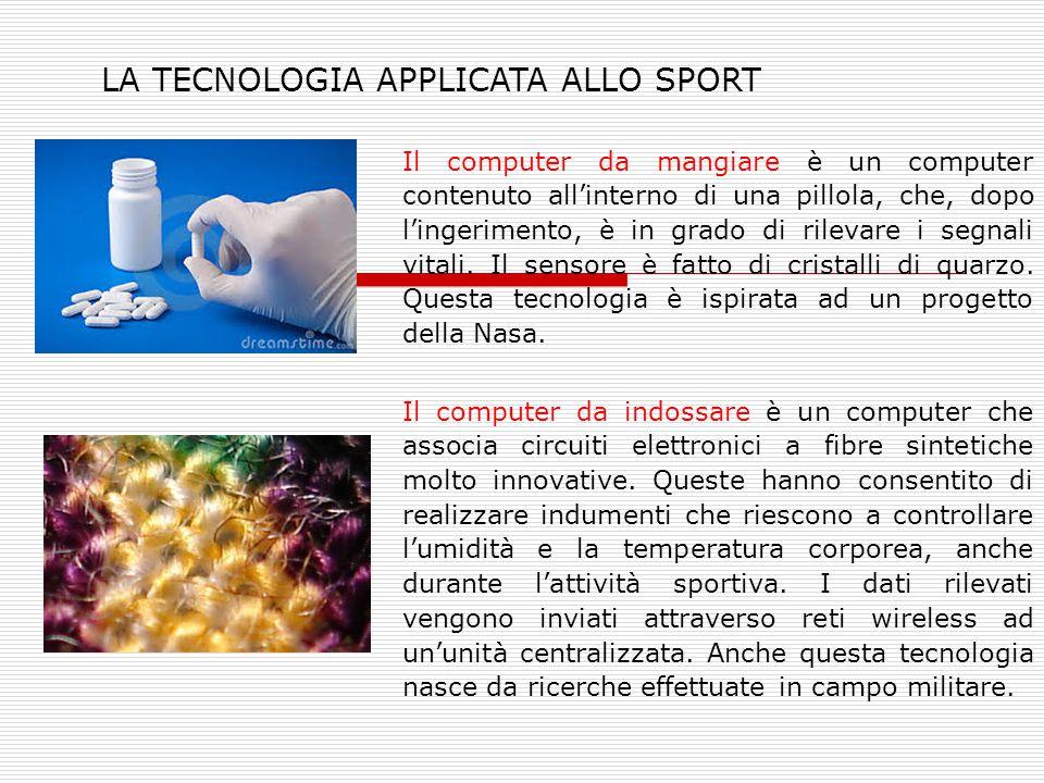 LA TECNOLOGIA APPLICATA ALLO SPORT