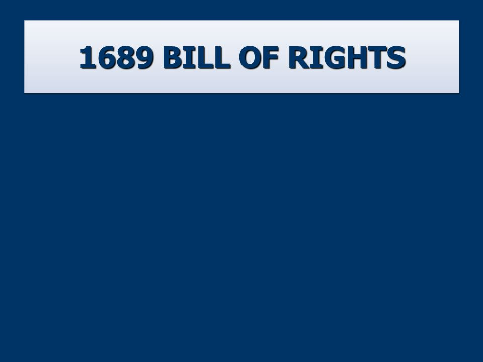 1689 BILL OF RIGHTS