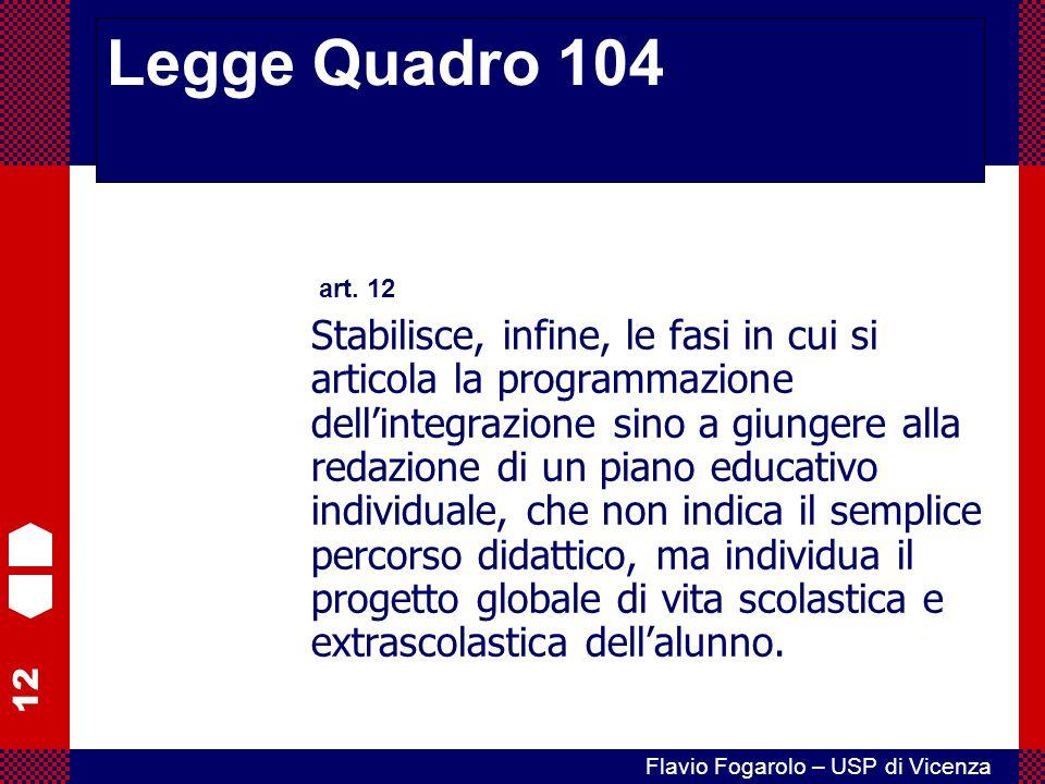 Legge Quadro 104 art. 12.