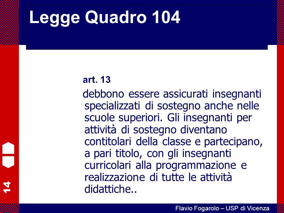 Legge Quadro 104 art. 13.