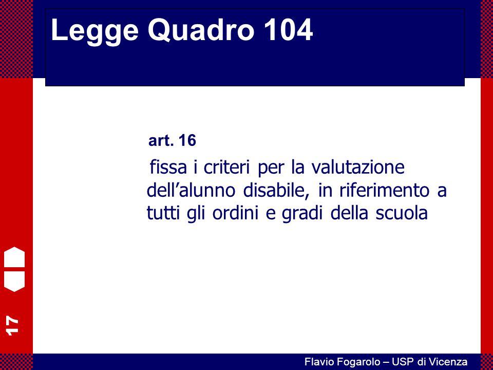 Legge Quadro 104 art. 16.