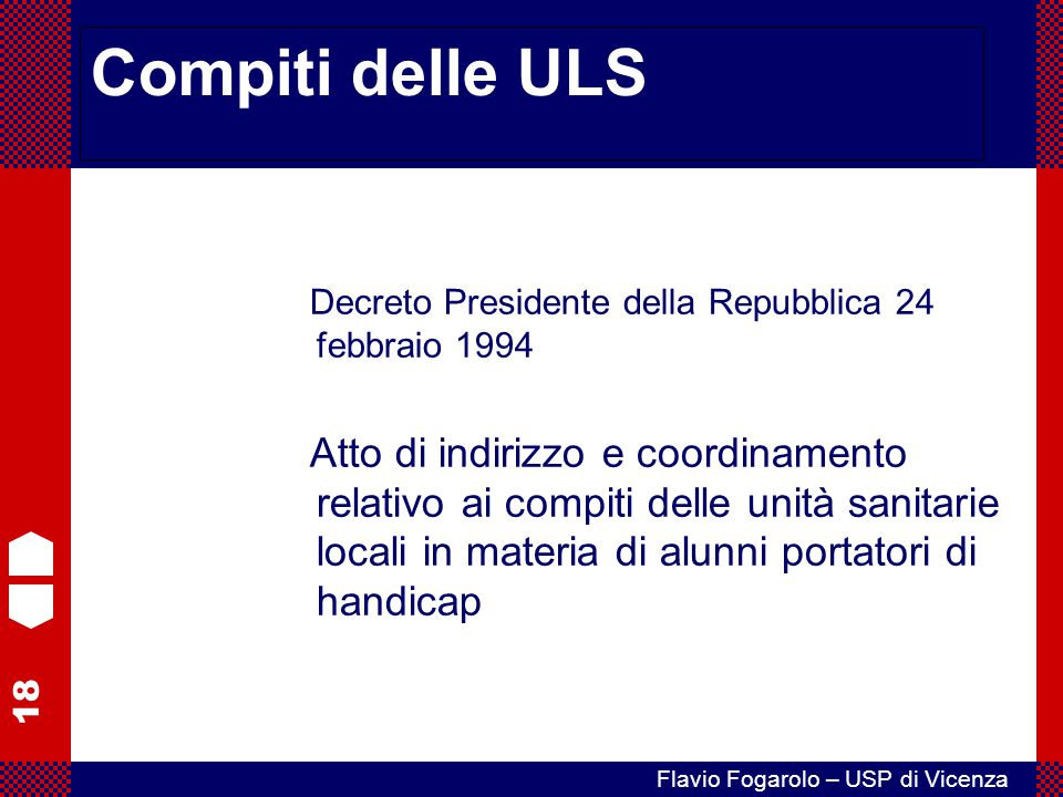 Compiti delle ULS Decreto Presidente della Repubblica 24 febbraio 1994.