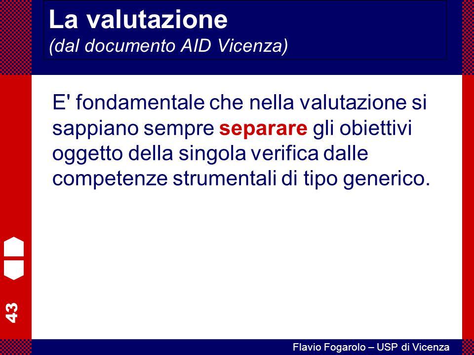 La valutazione (dal documento AID Vicenza)