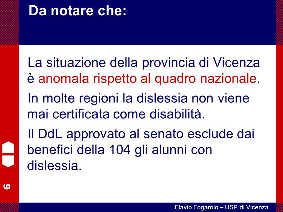 Da notare che: La situazione della provincia di Vicenza è anomala rispetto al quadro nazionale.