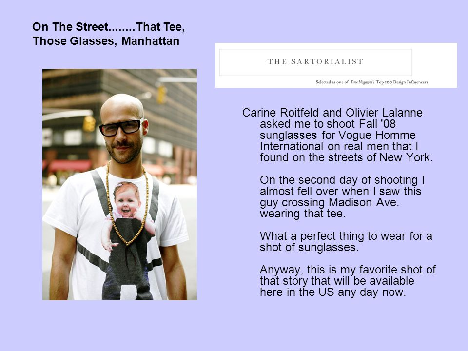 On The Street........That Tee, Those Glasses, Manhattan