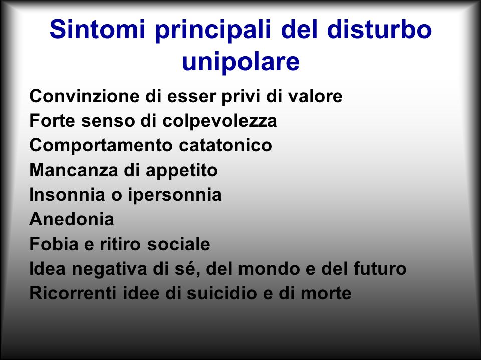 Sintomi principali del disturbo unipolare