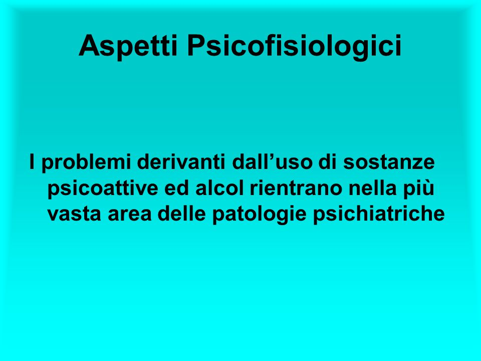 Aspetti Psicofisiologici