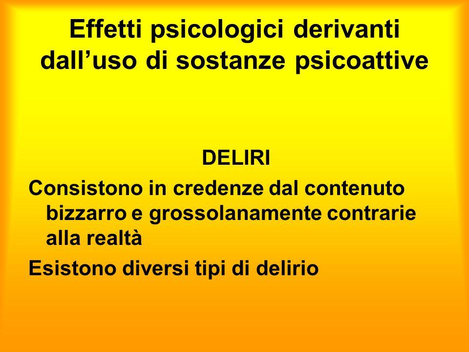 Effetti psicologici derivanti dall'uso di sostanze psicoattive