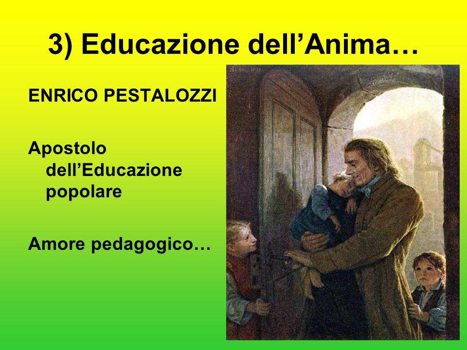 3) Educazione dell'Anima…