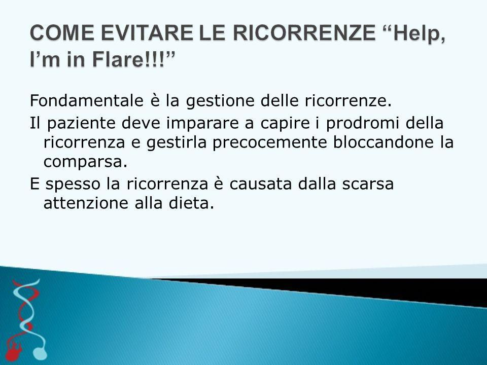 COME EVITARE LE RICORRENZE Help, I'm in Flare!!!