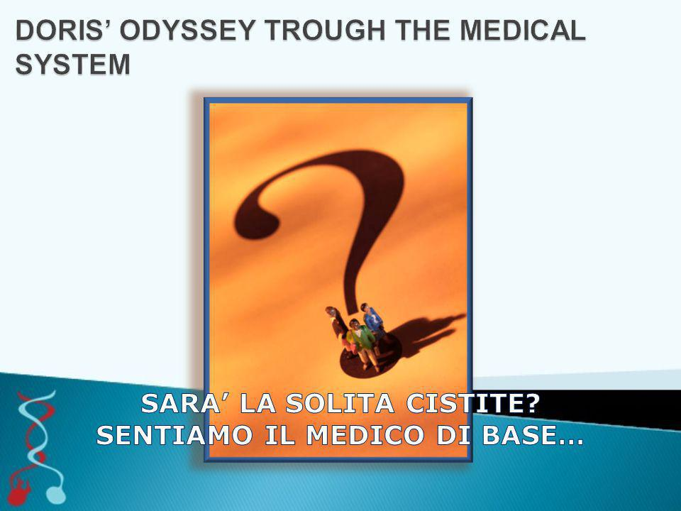 DORIS' ODYSSEY TROUGH THE MEDICAL SYSTEM