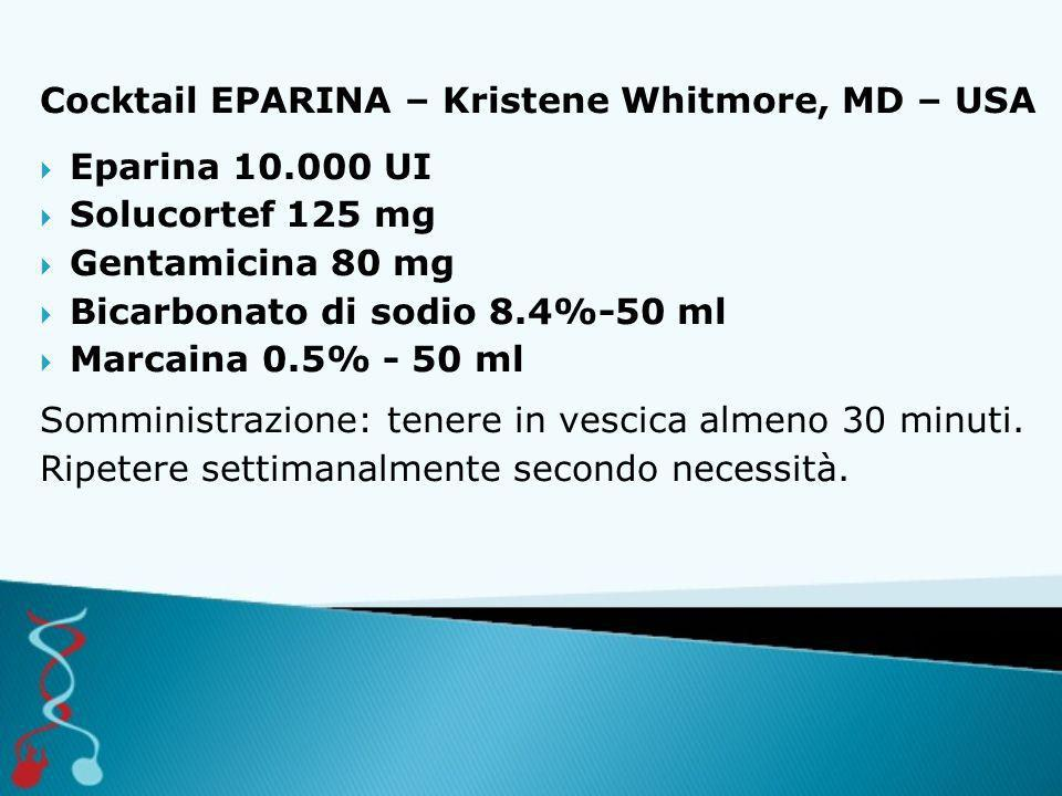 Cocktail EPARINA – Kristene Whitmore, MD – USA
