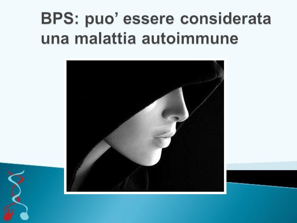 BPS: puo' essere considerata una malattia autoimmune
