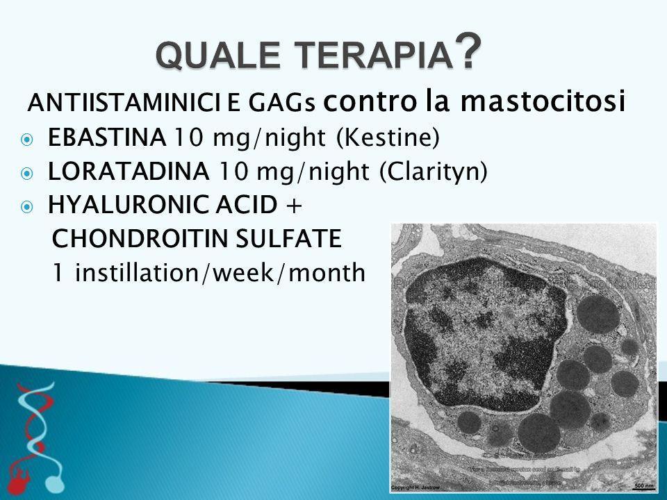 QUALE TERAPIA ANTIISTAMINICI E GAGs contro la mastocitosi