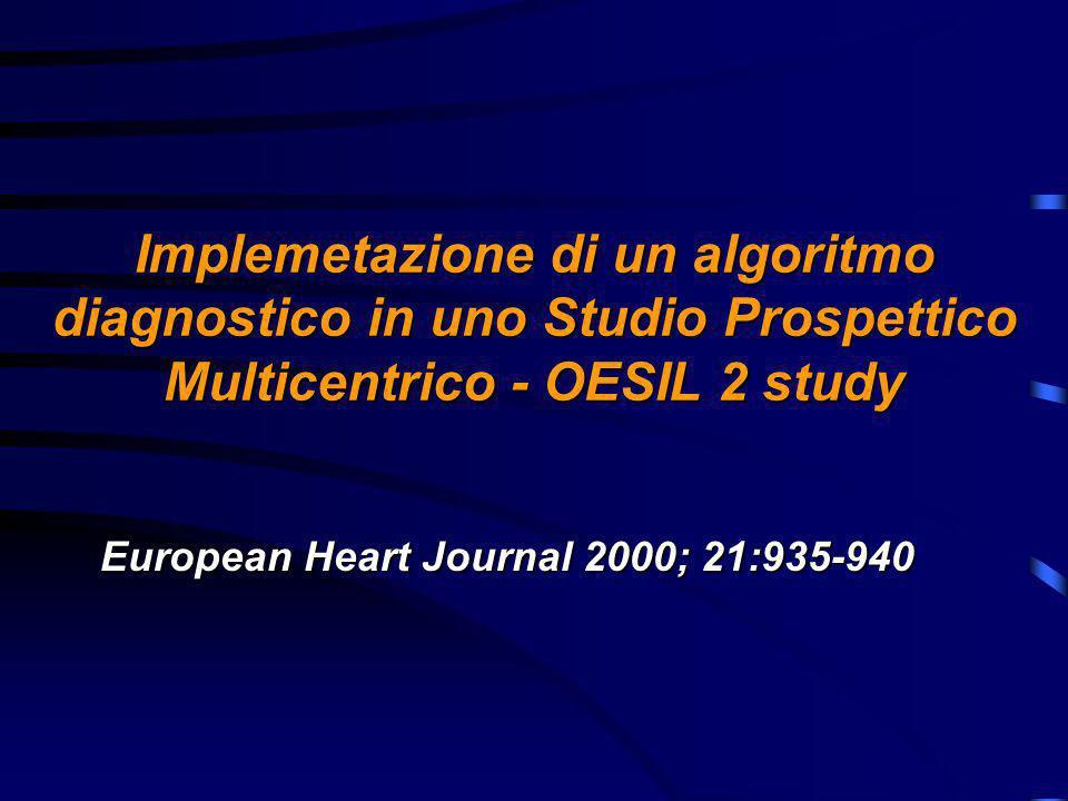 Implemetazione di un algoritmo diagnostico in uno Studio Prospettico Multicentrico - OESIL 2 study