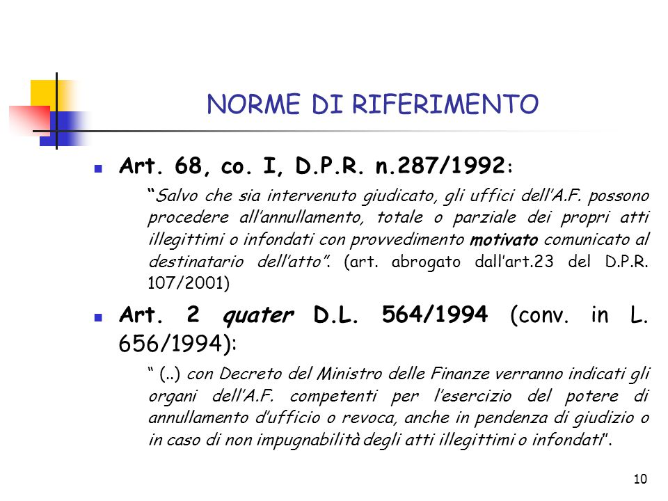 NORME DI RIFERIMENTO Art. 68, co. I, D.P.R. n.287/1992: