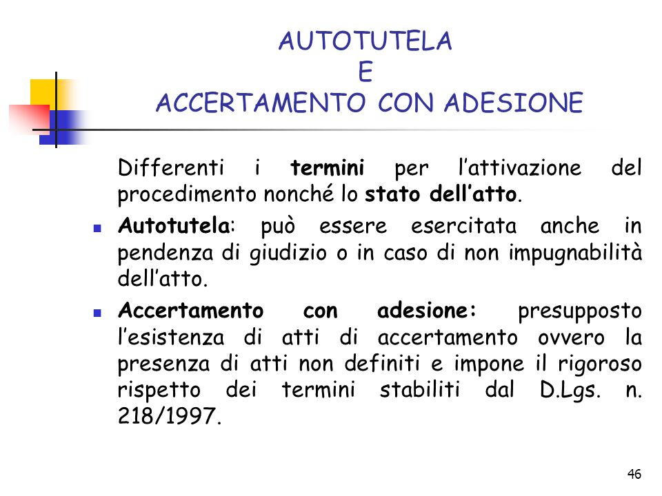 AUTOTUTELA E ACCERTAMENTO CON ADESIONE