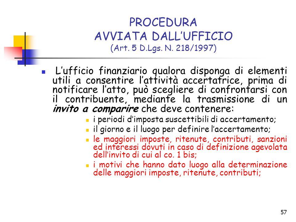 PROCEDURA AVVIATA DALL'UFFICIO (Art. 5 D.Lgs. N. 218/1997)