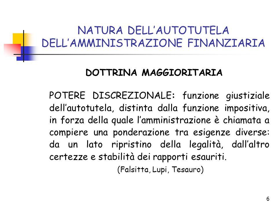NATURA DELL'AUTOTUTELA DELL'AMMINISTRAZIONE FINANZIARIA