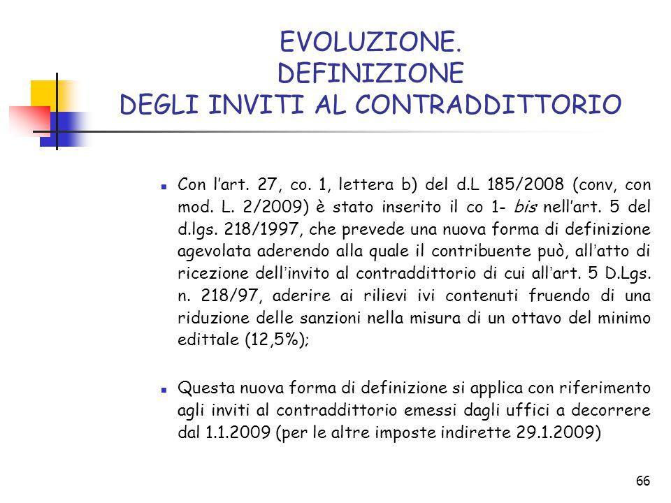 EVOLUZIONE. DEFINIZIONE DEGLI INVITI AL CONTRADDITTORIO