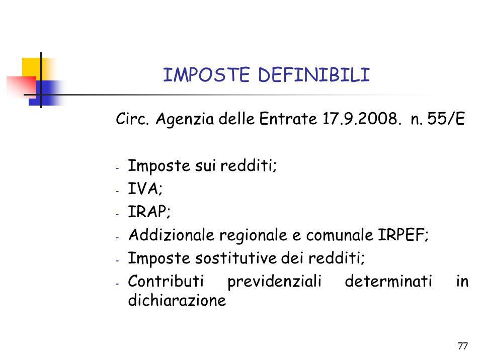 IMPOSTE DEFINIBILI Circ. Agenzia delle Entrate 17.9.2008. n. 55/E